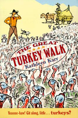 The Great Turkey Walk By Karr, Kathleen